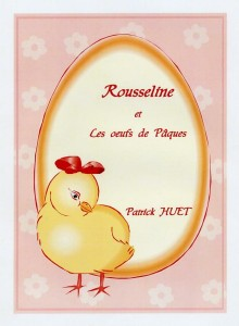 Rousseline et les oeufs de Pâques Patrick Huet