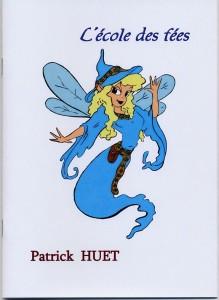 L'école des fées un conte magique de Patrick Huet