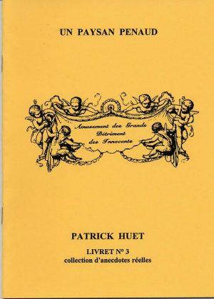 Couverture de l'histoire humoristique Un paysan penaud, écrite par Patrick Huet.. Histoire lyonnaise;
