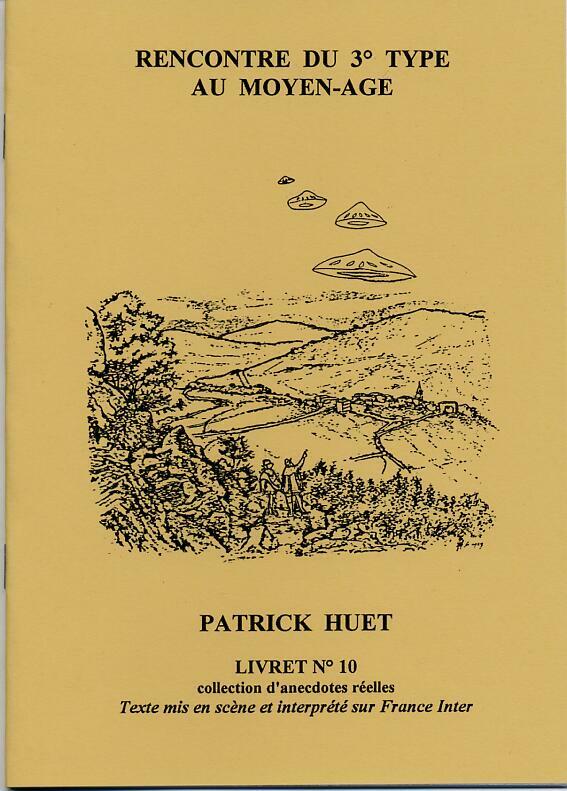 Une histoire d'Ovni au Moyen-Age par Patrick Huet