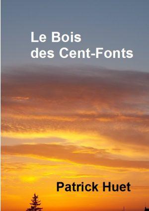 Le Bois des Cent Fonts