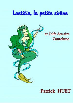 Laetitia la petite sirène et Cantelune l'elfe des airs