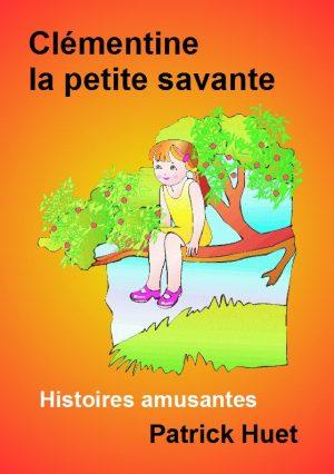 Clémentine la petite savante – le livre complet