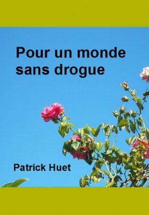 Pour un monde sans drogue – version ebook