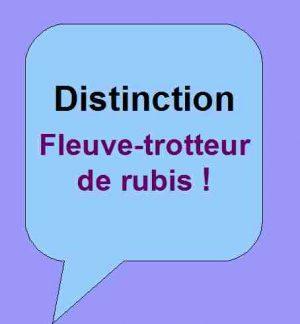 Distinction : Fleuve-trotteur de rubis