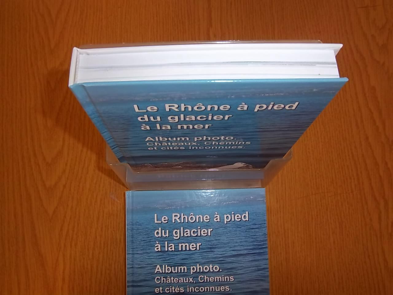 Le Rhône -Album photo du Rhône du glacier à la mer par Patrick Huet.