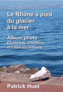 Livre Album photo du Rhône par Patrick Huet