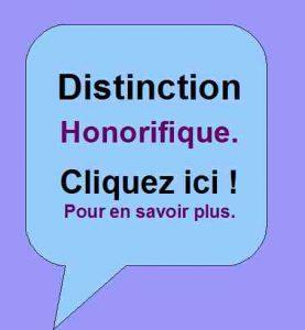 Distinction Honorifique accordée par Patrick Huet.