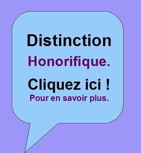 Distinction Honorifique accordée par Patirck Huet.