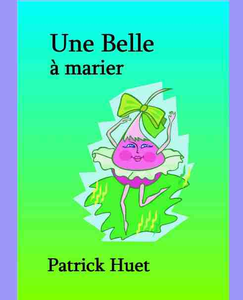 Livres pour enfants - Histoires amusantes de Patrick Huet.