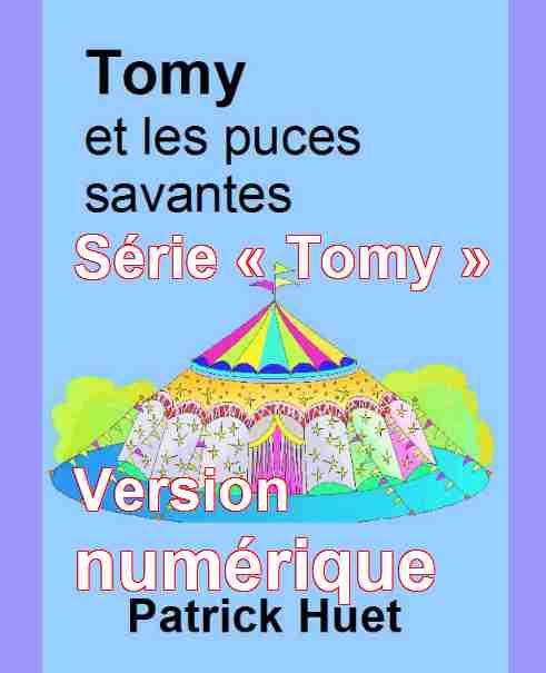Livres enfants série Tomy le petit magicien en numérique, de Patrick Huet.