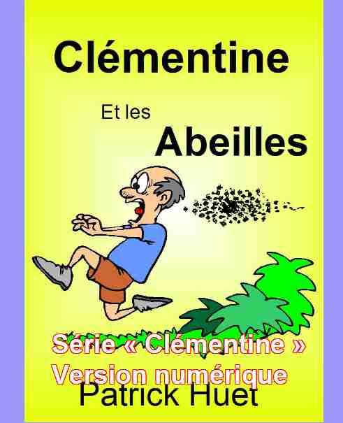 Livres pour enfants - Les aventures de Clémentine Version numérique. Patrick Huet.