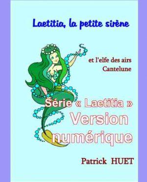 """Série """"Laetitia la petite sirène"""". - Version numérique"""