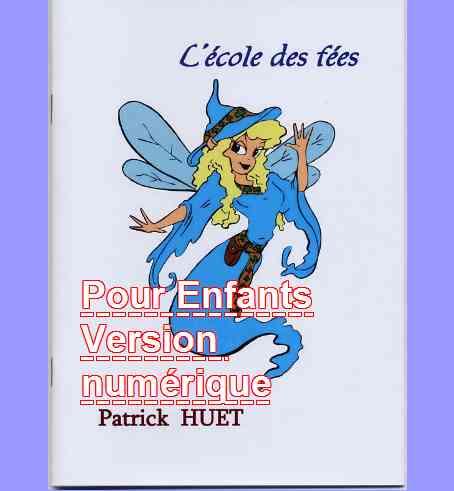 Livres - catégorie Livres pour enfants (Version numérique) de Patrick Huet.