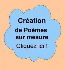 Création de poèmes sur mesure par Patrick Huet. écrivain