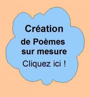 20- Création de Poèmes sur mesure