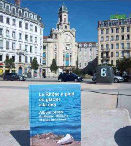 Le livre du Rhône de Patrick Huet au Palais de la mutualité à Lyon.