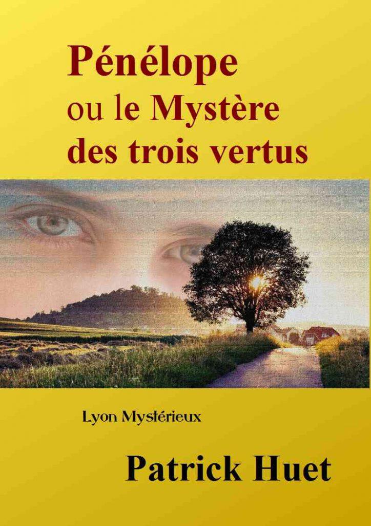 Roman Pénélope ou le mystère des 3 vertus.