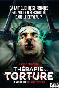 Pshciatrie et électrochocsPsychiatrie et électrochocs - le DVD sur ses horreurs. - le DVD