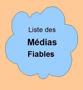 Liste des médias fiables.