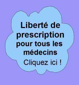 Pour la liberté de prescription des médecins.