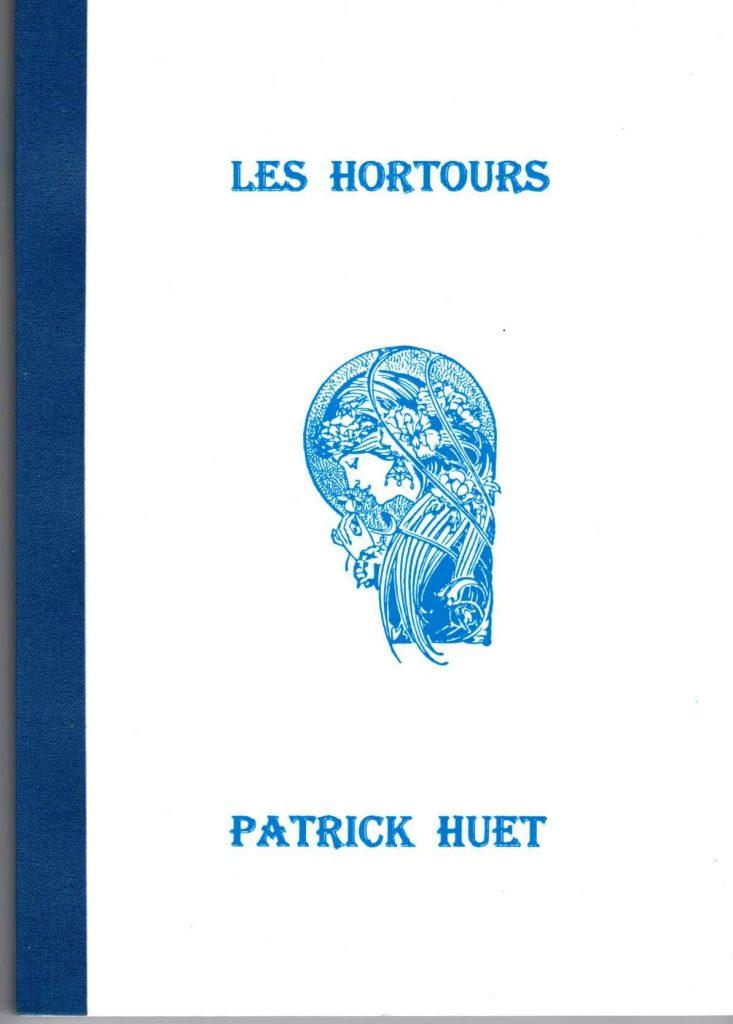 Les Hortours romans de science-fiction de Patrick Huet.