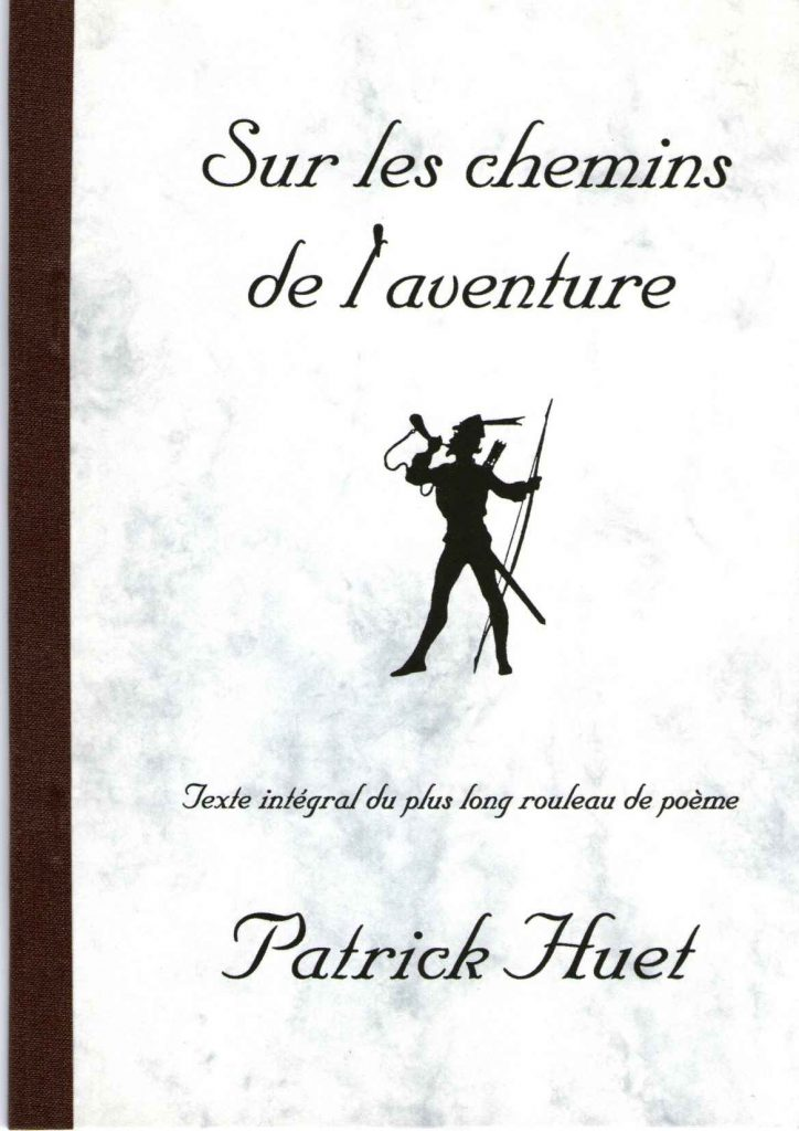 Sur les chemin de l'aventure poème de Patrick Huet.