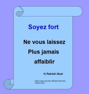 Marque-Page pour une citation du livre Soyez fort, ne vous laissez plus jamais affaiblir !