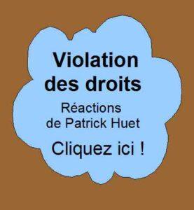 Les prises de position de Patrick Huet sur les violations des droits liés au Covid-19.