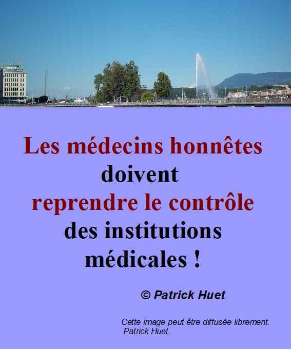 Les médecins honnêtes doivent reprendre le contrôle de la Santé.