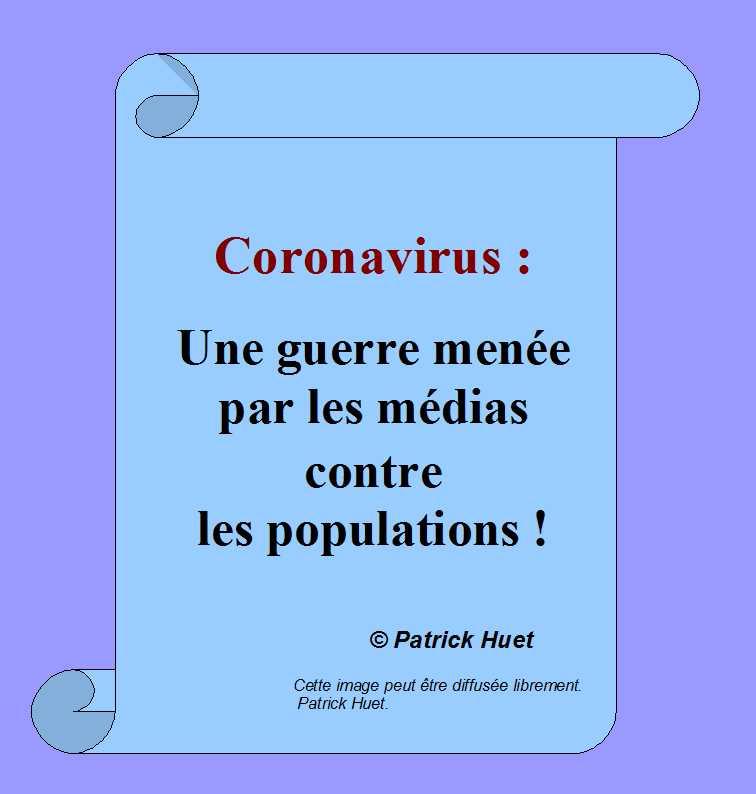 Coronavirus - une guerre menée par les médias contre les populations.