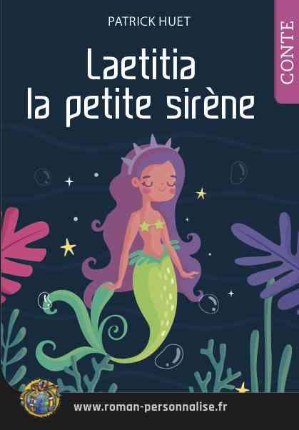 Laetitia la petite sirène - livre de Patrick Huet personnalisable.