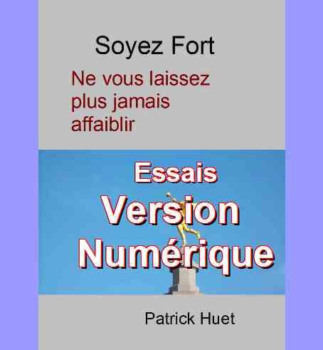 Version numérique des Essais de Patrick Huet.