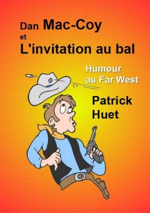 Dan Mac Coy et l'invitation au bal