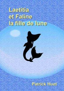 Laetitia la petite sirène et Faline la fille de lune
