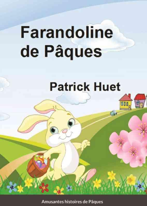 Farandoline de Pâques - amusantes histoires de Pâques.