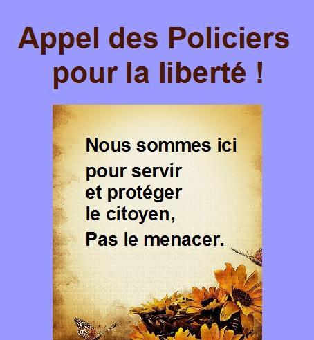 Appel des policiers pour la liberté.