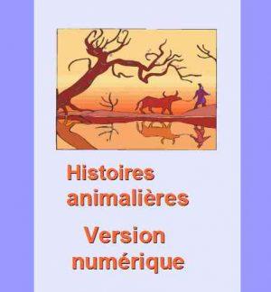E- Histoires animalières. Version numérique.