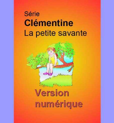 Série Clémentine la petite savante - version numérique.