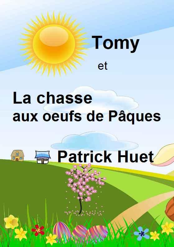 Histoire de Tomy à la chasse aux oeufs de Pâques.